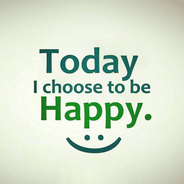 انتخاب کردم خوشحال باشم
