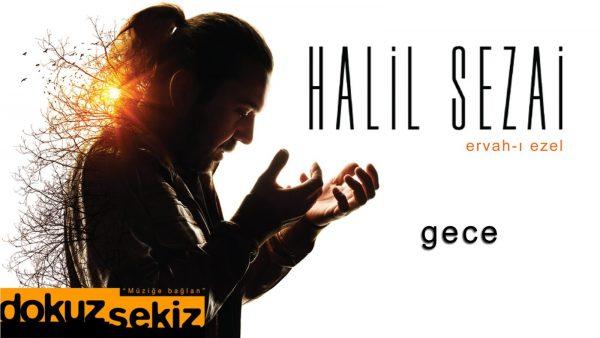 آهنگ Halil Sezai – Gece